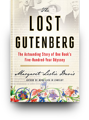 The Lost Gutenberg - Margaret Leslie Davis